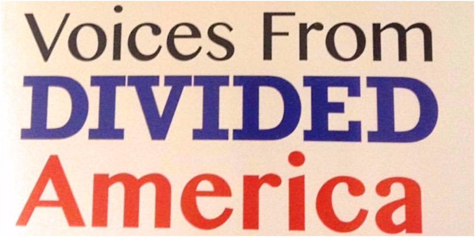 Voices from Divided America Cover. By Evan J. Pretzer and American University Classmates in 2017.